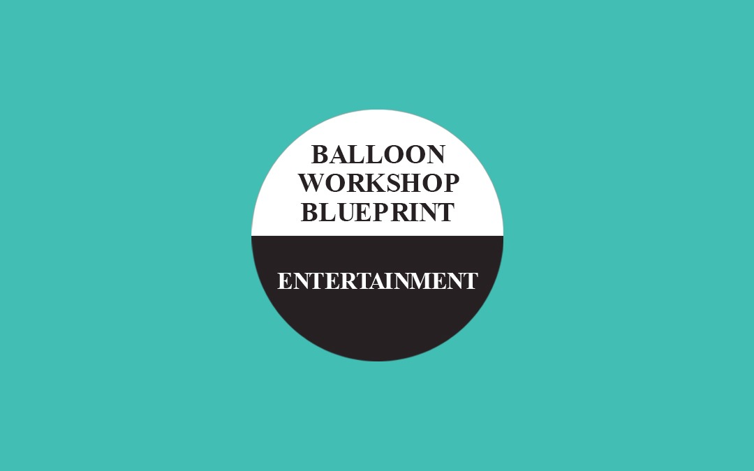 Balloon Workshop Blueprint