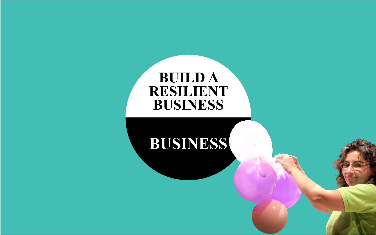 Build a Resilient Business